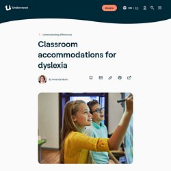 Accommodations for Students with Dyslexia