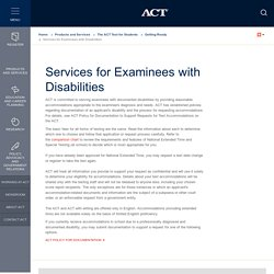 Test Accommodations Services for Examinees with Disabilities