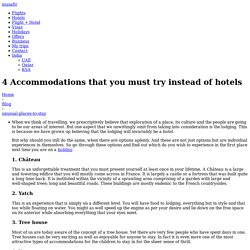 4 Accommodations that you must try instead of hotels