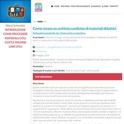 Come creare un archivio condiviso di materiali didattici ~ Schoolkit - accompagnamento innovativo del PNSD
