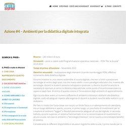 Azione #4 - Ambienti per la didattica digitale integrata ~ Schoolkit - accompagnamento innovativo del PNSD