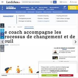 Le coach accompagne les processus de changement et de deuil, Conduite du changement