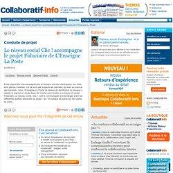 Le réseau social Clic ! accompagne le projet Fiduciaire de L'Enseigne La Poste