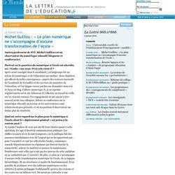 868.n°868 - Michel Guillou: «Le plan numérique ne s'accompagne d'aucune transformation de l'école»