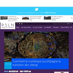 Comment le numérique accompagne la transition des villes