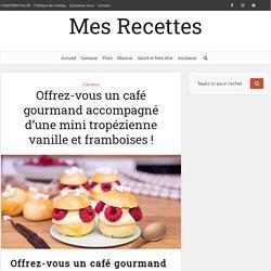 Offrez-vous un café gourmand accompagné d'une mini tropézienne vanille et framboises !