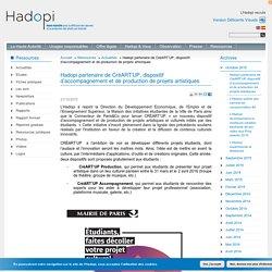 Hadopi partenaire de CréART'UP, dispositif d'accompagnement et de production de projets artistiques