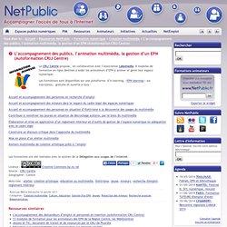 L'accompagnement des publics, l'animation multimédia, la gestion d'un EPN (Autoformation CRIJ Centre)