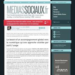 Le besoin d'une charte des médias sociaux... mais surtout d'un accompagnement des collaborateurs vers le numérique