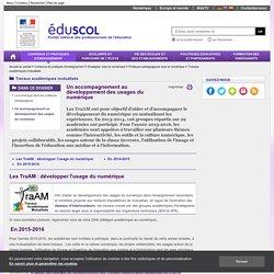 Travaux académiques mutualisés (TRAAM) - Un accompagnement au développement des usages des TIC