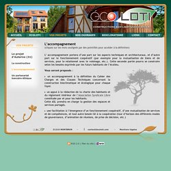 L'accompagnement - ECOLOTI - Construction bioclimatique - Ecoconstruction