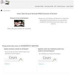 COURS e-learning DE Seconde PFEG - économie et Gestion- Lycée d'accompagnement et de soutien scolaire sur internet - Enseignement et formation pédagogiques