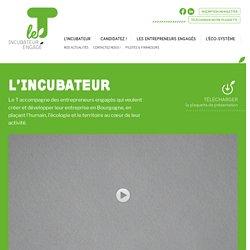 Le T - Incubateur engagé - Accompagnement d'entrepreneurs - Bourgogne