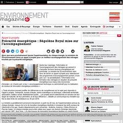 Précarité énergétique: Ségolène Royal mise sur l'accompagnement – Énergie – Environnement-magazine.fr