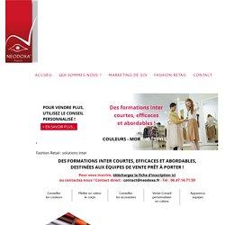 NEODOXA® : Audit – Conseil – Accompagnement – Formation / Marketing de Soi et Fashion Retail