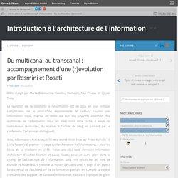 Du multicanal au transcanal : accompagnement d'une (r)évolution par Resmini et Rosati – Introduction à l'architecture de l'information