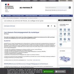 Les réseaux d'accompagnement du numérique - ac-rennes.fr : présentation