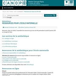 Ressources pour l'école maternelle - CRDP de Paris - Centre Régional de Documentation Pédagogique de Paris