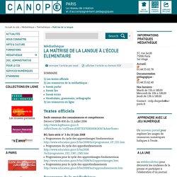La maîtrise de la langue à l'école élementaire - CANOPÉ Paris - Le réseau de création et d'accompagnement pédagogiques