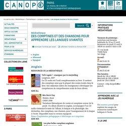 Des comptines et des chansons pour apprendre les langues vivantes - CANOPÉ Paris - Le réseau de création et d'accompagnement pédagogiques