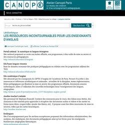 Les ressources incontournables pour les enseignants d'anglais - CRDP de Paris - Centre Régional de Documentation Pédagogique de Paris