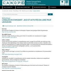 L'anglais en s'amusant : jeux et activités en ligne pour les élèves - CANOPÉ Paris - Le réseau de création et d'accompagnement pédagogiques. Justine