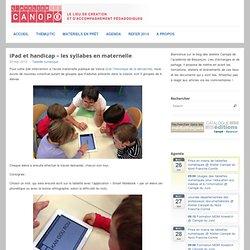 iPad et handicap – les syllabes en maternelle