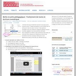 Boîte à outils pédagogique : Traitement de texte et écriture numérique