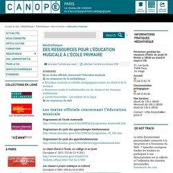 Des ressources pour l'éducation musicale à l'école primaire - CRDP de Paris - Centre Régional de Documentation Pédagogique de Paris