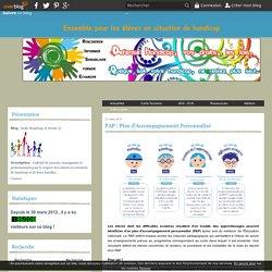 PAP : Plan d'Accompagnement Personnalisé - Ecole Handicap et Avenir 37
