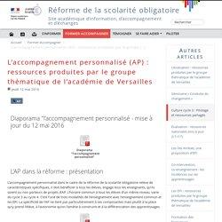 L'accompagnement personnalisé (AP) : ressources produites par le groupe thématique de l'académie de Versailles - Réforme du collège
