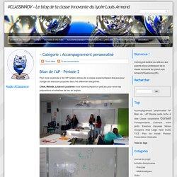 Accompagnement personnalisé - #CLASSINNOV - Le blog de la classe innovante du lycée Louis Armand