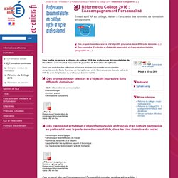 Académie d'Amiens - Professeurs Documentalistes en collège, lycée et lycée professionnel - Réforme du Collège 2016: l'Accompagnement Personnalisé