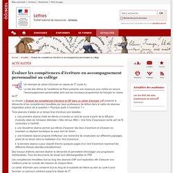 Évaluer les compétences d'écriture en accompagnement personnalisé au collège-Lettres-Éduscol