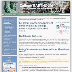 Le projet d'Accompagnement Personnalisé du collège Bartholdi pour la rentrée 2016 - Collège Bartholdi