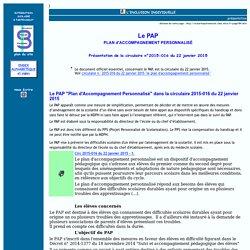 Le PAP - Plan d'Accompagnement Personnalisé