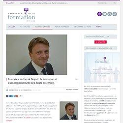 Interview de Hervé Boyart : la formation et l'accompagnement des hauts potentiels
