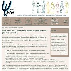 Service de santé mentale Ulysse - Ulysse SSM - Spécialisé dans l'accompagnement de personnes exilées - Bruxelles - Textes et publications