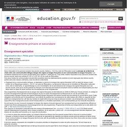 Organisation des « Pôles pour l'accompagnement à la scolarisation des jeunes sourds» - MENE1013746C