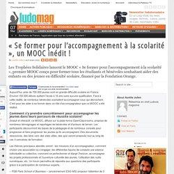 « Se former pour l'accompagnement à la scolarité », un MOOC inédit !