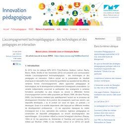 L'accompagnement technopédagogique : des technologies et des pédagogies en interaction - Innovation Pédagogique
