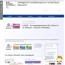 CNED - Accompagnement Ma Classe à la Maison - Classes virtuelles