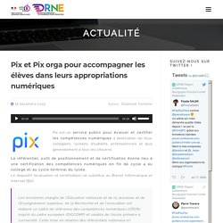 Pix et Pix orga pour accompagner les élèves dans leurs appropriations numériques