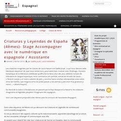 Criaturas y Leyendas de España (4èmes)- Stage Accompagner avec le numérique en espagnole / Assistante