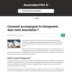 Comment accompagner le changement dans votre association ?