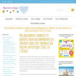 Un document complet et gratuit pour accompagner les enfants avec des troubles du spectre autistique (TSA ) à l'école