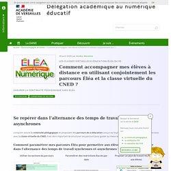 Comment accompagner mes élèves à distance en utilisant conjointement les parcours Éléa et la classe virtuelle du CNED ?