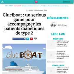 Gluciboat : un serious game pour accompagner les patients diabétiques de type 2