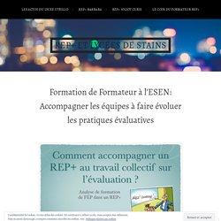 Formation de Formateur à l'ESEN: Accompagner les équipes à faire évoluer les pratiques évaluatives – REP+ de Stains