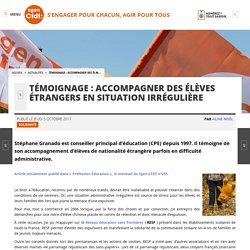 Témoignage : accompagner des élèves étrangers en situation irrégulière - Fédération Sgen-CFDT